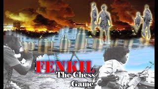 """Eritrea - """"The Chess Game"""": In Commemoration of the 29th ANNIVERSARY OF OPERATION FENKIL"""